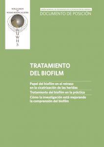 Tratamiento del biofilm. Unión Mundial de Sociedades de Cicatrización de Heridas (World Union of Wound Healing Societies, WUWHS), Congreso de Florencia, Documento de Posición.